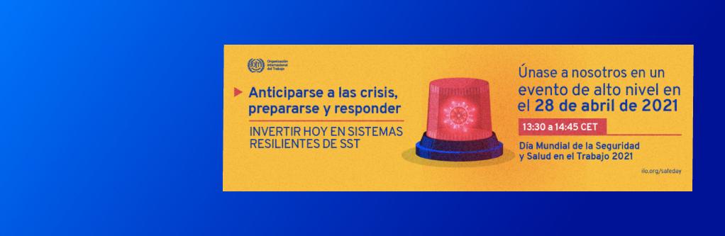 """La OIT tiene programado el """"Diálogo sobre la seguridad y salud en el trabajo para responder a las emergencias y crisis"""""""